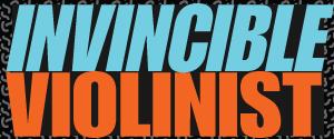 Invincible Violinist